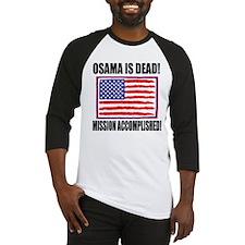 Mission Accomplished Osama Dead Baseball Jersey