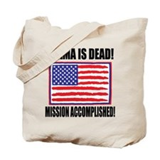 Mission Accomplished Osama Dead Tote Bag