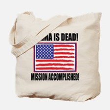 Mission Accomplished Osama Dead Tote Bag