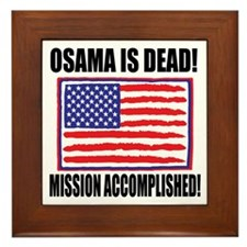 Mission Accomplished Osama Dead Framed Tile