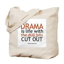 Alfred Hitchcock Drama Quote Tote Bag
