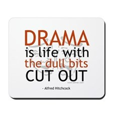Alfred Hitchcock Drama Quote Mousepad