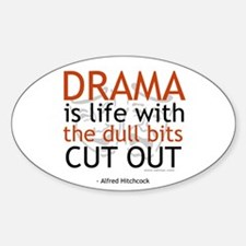 Alfred Hitchcock Drama Quote Oval Decal