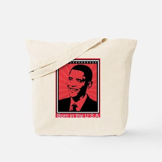 Obama - Born in the U.S.A. Tote Bag