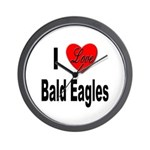 I Love Bald Eagles Wall Clock