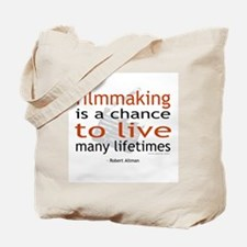 """Filmmaking is ..."" Tote Bag"