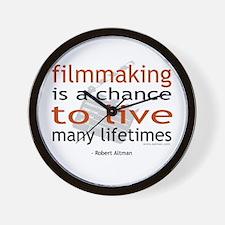 """Filmmaking is ..."" Wall Clock"