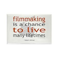 """Filmmaking is ..."" Rectangle Magnet"