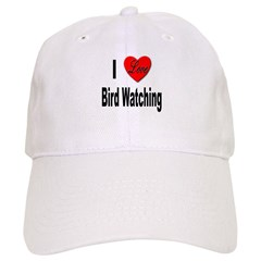 I Love Bird Watching Baseball Cap