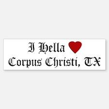 Hella Love Corpus Christi Bumper Bumper Bumper Sticker