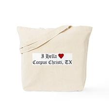 Hella Love Corpus Christi Tote Bag