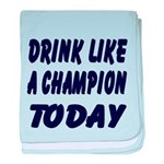 Drink Like a Champion baby blanket