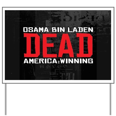 Osama Dead Yard Sign