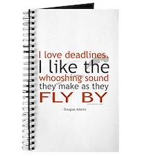 """""""I love deadlines ..."""" Journal"""