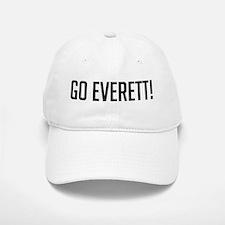 Go Everett! Baseball Baseball Cap
