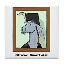 Official Smart Ass Tile Coaster