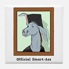 Official Smart Ass Tile Coaster