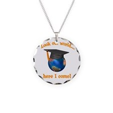 Look Out World Here I Come Necklace