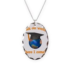 Look Out World Here I Come Necklace Oval Charm