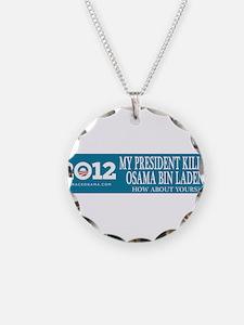 My president got Osama! Necklace