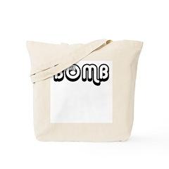 i aM dA BOMB Tote Bag