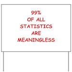 funny statistics joke Yard Sign
