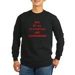 funny statistics joke Long Sleeve Dark T-Shirt