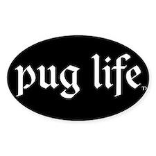 Pug Life Basic Bumper Stickers