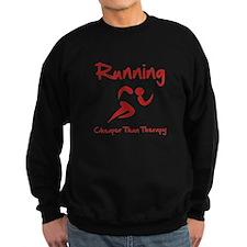 Running Cheaper Than Therapy! Sweatshirt