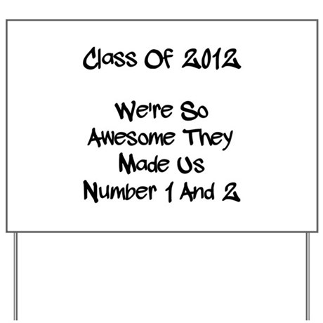 Class 2012 Awesome! Yard Sign