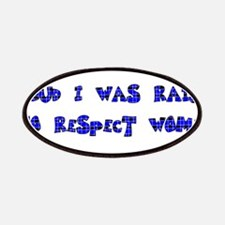 Raised To Respect Women Patches