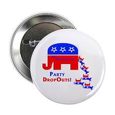 """Party DropOuts! 2.25"""" Button (10 pack)"""