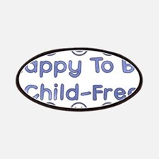Happy To Be Child-Free Patches