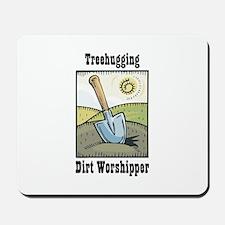 Dirt Worshipper Mousepad