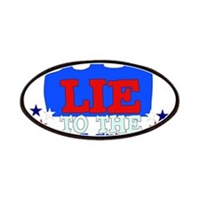Lie To Pollsters Patches