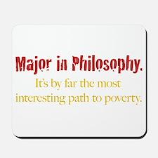 Major in Philosophy Mousepad