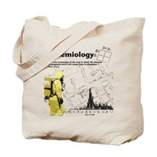 Epidemiology Inspirational Quote Tote Bag