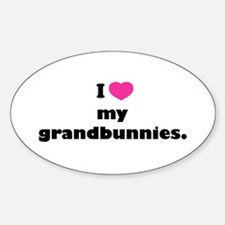 I love my grandbunnies. Sticker (Oval)