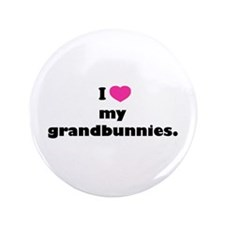 "I love my grandbunnies. 3.5"" Button"