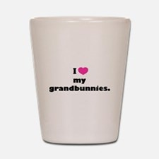 I love my grandbunnies. Shot Glass