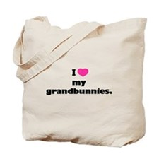 I love my grandbunnies. Tote Bag