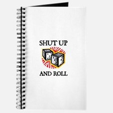 Shut Up and Roll Journal
