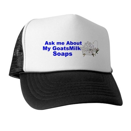 Ask me about my soap Trucker Hat
