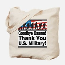 Goodbye Osama Thank You U.S. Military Tote Bag