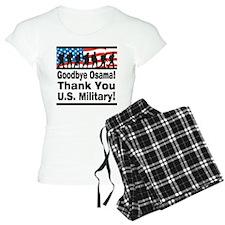 Goodbye Osama Thank You U.S. Military Pajamas