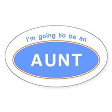 I'm going to be an Aunt! Oval Decal