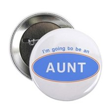 I'm going to be an Aunt! Button