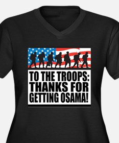 Troops Thanks for Getting Osama Women's Plus Size