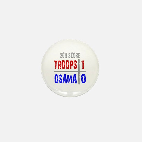 Troops 1 Osama 0 Mini Button