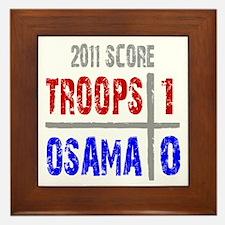 Troops 1 Osama 0 Framed Tile